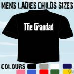 GRANDAD T-SHIRT GODFATHER GRANDFATHER ALL SIZES